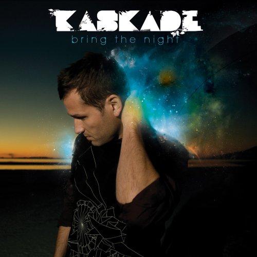 Kaskade - Bring the Night - Zortam Music