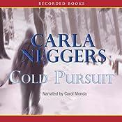Cold Pursuit   Carla Neggers