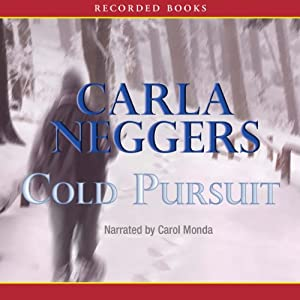 Cold Pursuit | [Carla Neggers]