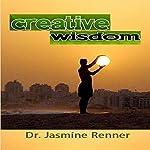 Creative Wisdom | Jasmine Renner