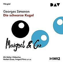 Die schwarze Kugel Hörspiel von Georges Simenon Gesprochen von: Walter Hilsbecher, Herbert Stass