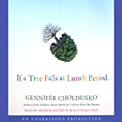 If a Tree Falls at Lunch Period | [Gennifer Choldenko]