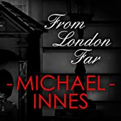 From London Far | [Michael Innes]