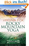 Rocky Mountain Yoga (Rocky Mountain S...