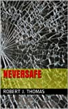 NeverSafe