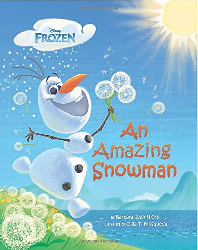 Disney Frozen: An Amazing Snowman (Frozen (Disney Press))
