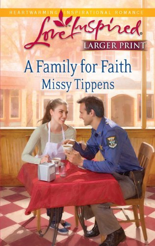 Image for A Family for Faith (Steeple Hill Love Inspired (Large Print))
