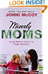 Miserly Moms: Living Well on Less in...