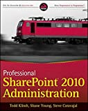 img - for Professional SharePoint 2010 Administration book / textbook / text book