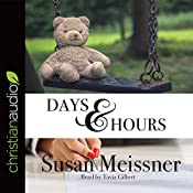 Days & Hours: Rachael Flynn Mystery Series, Book 3 | Susan Meissner