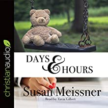 Days & Hours: Rachael Flynn Mystery Series, Book 3 Audiobook by Susan Meissner Narrated by Tavia Gilbert
