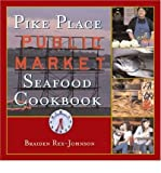 img - for [ Pike Place Public Market Seafood Cookbook BY Rex-Johnson, Braiden ( Author ) ] { Hardcover } 2005 book / textbook / text book