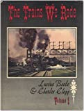 The Trains We Rode, Vol. 1: Alton - New York Central