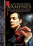 Vampires: Collected Manuscripts Detailing the Masters' Secrets for Studying, Drawing, and Painting Vampires (Learn to Draw Like the Masters)