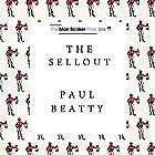 The Sellout Hörbuch von Paul Beatty Gesprochen von: Prentice Onayemi