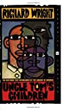Uncle Tom's Children (Perennial Classics) (0060587148) by Wright, Richard