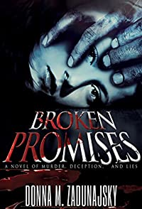 Broken Promises by Donna M. Zadunajsky ebook deal