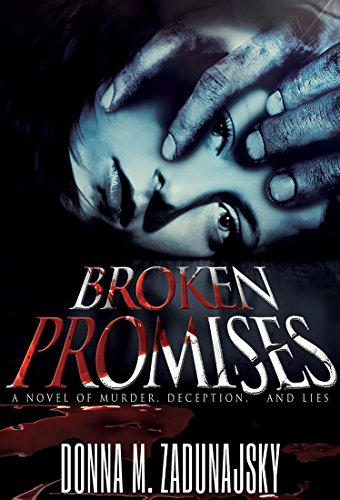 Book: Broken Promises by Donna M. Zadunajsky