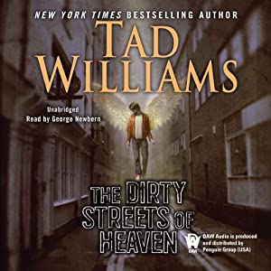 The Dirty Streets of Heaven: Bobby Dollar, Book 1 | [Tad Williams]