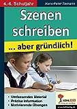 Image de Szenen schreiben ... aber gründlich: Kopiervorlagen für den Deutschunterricht im 4.-6. S