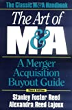 img - for The Art of M&A: A Merger Acquisition Buyout Guide book / textbook / text book