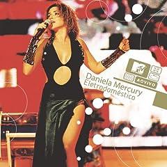 Daniela Mercury – Eletrodosméstico: MTV Ao Vivo (2003)