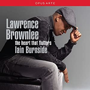 The Heart That Flutters / Lawrence Brownlee