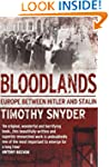 Bloodlands: Europe between Hitler and...
