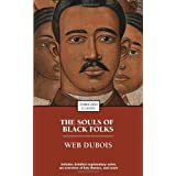 The Souls of Black Folk (Enriched Classics) ~ W. E. B. Du Bois