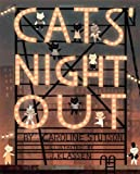 img - for By Caroline Stutson Cats' Night Out (Paula Wiseman Books) book / textbook / text book