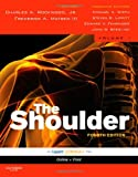 img - for Rockwood and Matsen's The Shoulder, 2 Volume Set: Expert Consult - Online and Print, 4e (Shoulder (Rockwood/Matsen)(2 Vol.)) book / textbook / text book