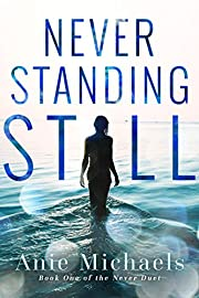 Never Standing Still (The Never Duet Book 1)