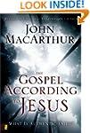The Gospel According to Jesus: What I...