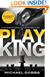 To Play the King (House of Cards Book 2)
