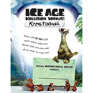 Ice Age V - Kollision voraus! Mein großes Kreativbuch: Mit Motiven aus allen 5 Ice-Age-Filmen
