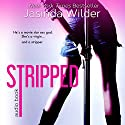 Stripped Audiobook by Jasinda Wilder Narrated by Summer Roberts