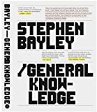 echange, troc Stephen Bayley - General Knowledge