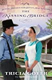 The Kissing Bridge (Seven Brides for Seven Bachelors Book 3)