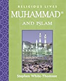 img - for Muhammad and Islam (Religious Lives) book / textbook / text book