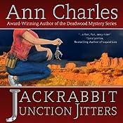 Jackrabbit Junction Jitters: Jackrabbit Junction Mystery Series, Volume 2 | [Ann Charles]