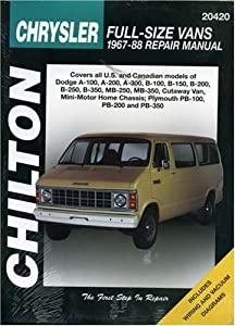 Chrysler Full-Size Vans, 1967-88 (Chilton's Total Car Care Repair Manual) by Delmar Cengage Learning