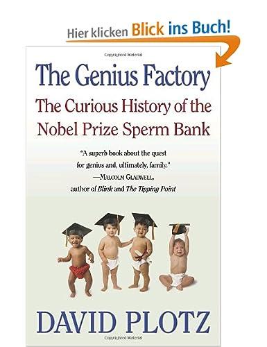 The Curious History of the Nobel Prize Sperm Bank - David Plotz
