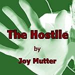 The Hostile | Joy Mutter