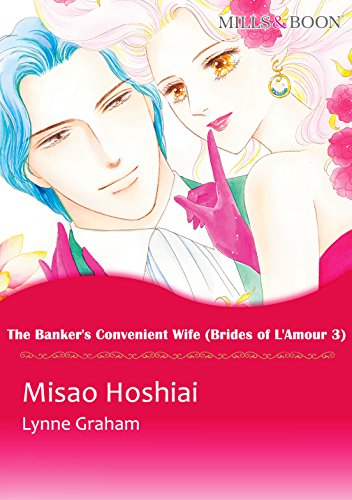 Lynne Graham - The Banker's Convenient Wife (Mills & Boon comics)