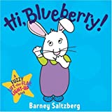 Hi, Blueberry! (Fuzzy Lift-The-Flap, Light-Up Books)