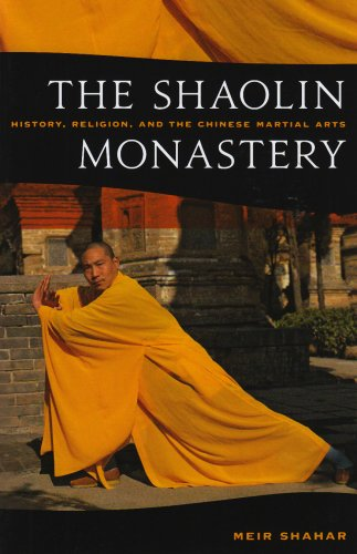 Shaolin Monastery: History, Religion, and the Chinese Martial Arts