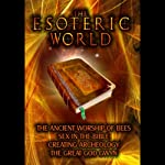 The Esoteric World | Andrew Gough,Michael Ravy,Adam Stout,Yuri Leitch