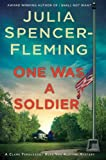 img - for One Was a Soldier: A Clare Fergusson/Russ Van Alstyne Mystery (Clare Fergusson and Russ Van Alstyne Mysteries) book / textbook / text book