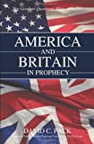 img - for America and Britain in Prophecy book / textbook / text book
