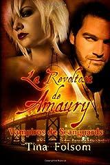 La Revoltosa de Amaury: Vampiros de Scanguards (Volumen 2 Edicion en español)